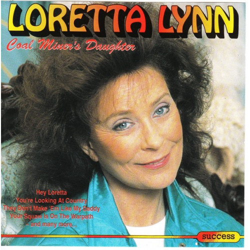 Lynn Loretta - Coal Miner s Daughter ( Success Records )