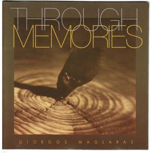 Maglaras Georgos - Μαγκλάρας Γεώργιος - Through Memories