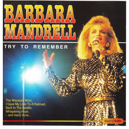 Mandrell Barbara - Try to Remember ( Success Records )