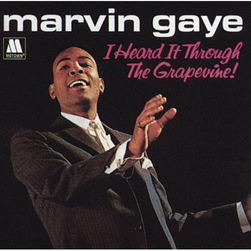 Gaye Marvin - I heard it through the grapevine