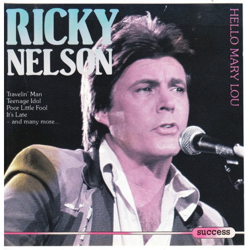 Nelson Ricky - Hello Mary Low ( Success Records )