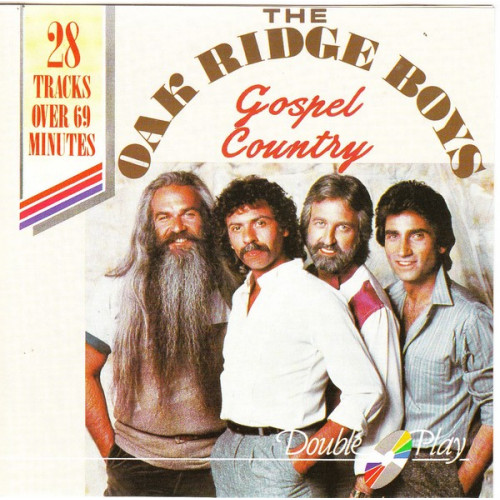 Oak Ridge Boys - Gospel Cauntry ( Double Play Records )