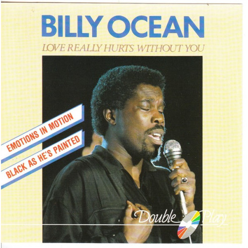 Ocean Billy - Love Really hurts Without yoy ( Double Play Records )