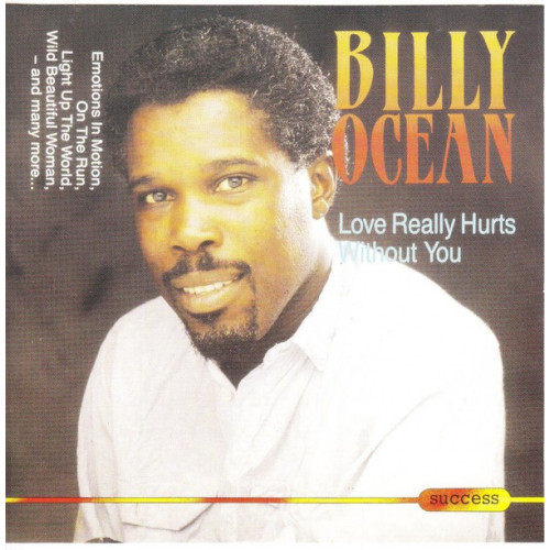 Ocean Billy - Love Really hurts Without yoy ( Success Records )