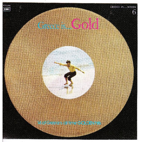 Greece is..Gold - 14 of Greeces all time golden hits