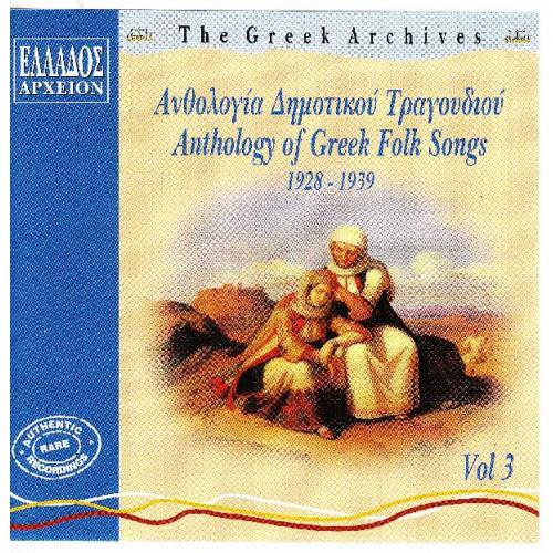 Ανθολογία Δημοτικού Τραγουδιού Νο 3 - 1928 - 1939