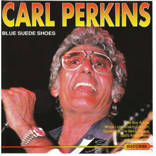 Perkins Carl - Blue suede shoes ( Success Records )