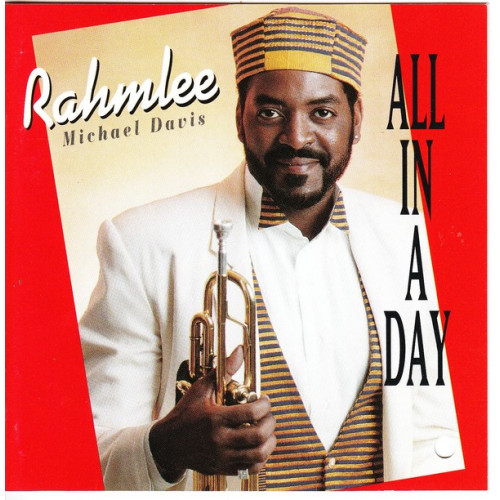 RAHMLEE MICHAEL DAVIS - ALL IN A DAY