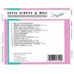 Scotty Elvis & Bill - In the Beginning