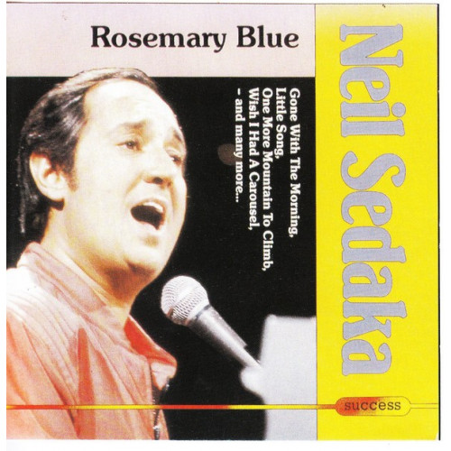 Sedaka Neil - Rosemary Blue ( Success Records )