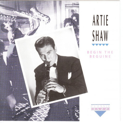 Shaw Artie - Begin the Beguine ( Classic Jazz )