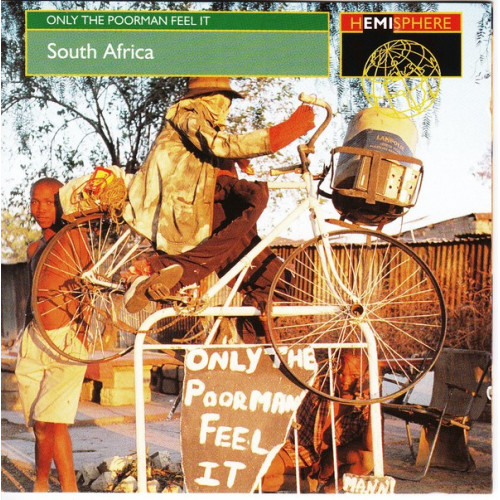 South Africa - Only the poor man feel it