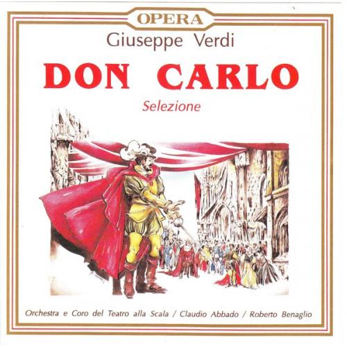 Verdi Giuseppe - Don carlo - Celezione dell' opera