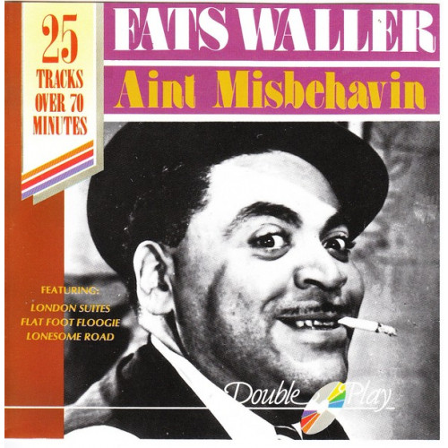 Waller Fats - Aint Misbehavin ( Double play Records )