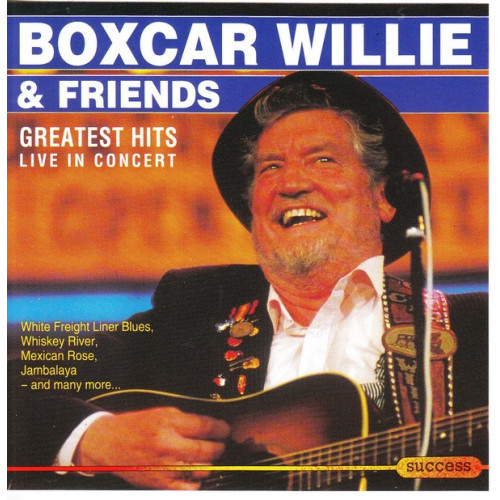Willie Boxcar & Friends - Greatest hits live in concert ( Success Records )